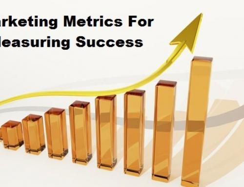 How To Determine Which Marketing Metrics You Should Measure