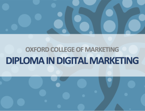Oxford College of Marketing launches Diploma in Digital Marketing